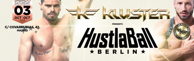 HustlaBall Berlin Pre-Party in Madrid @ KLUSTER