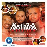 HustlaBall Berlin visit PLAY in Montreal