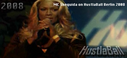 MC Shequida on HustlaBall Berlin 2008