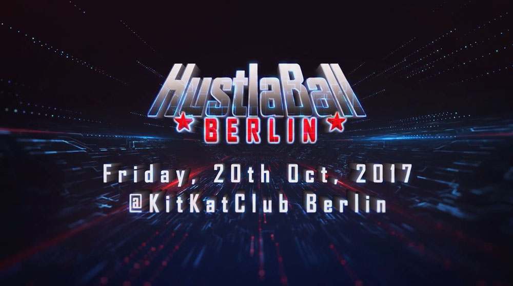 HustlaBall Berlin Trailer 2017