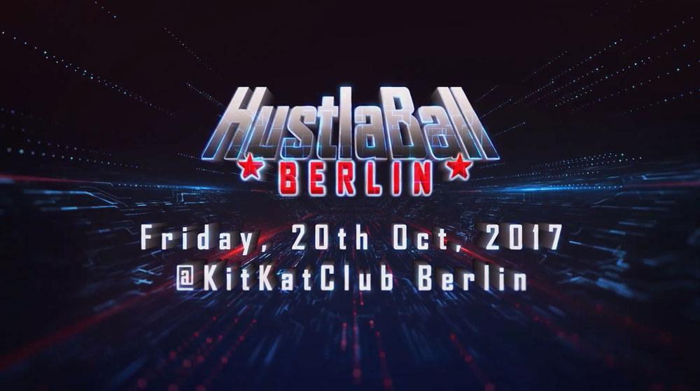 HustlaBall Berlin Trailer 2017