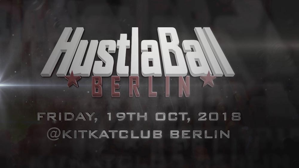 HustlaBall Berlin Trailer 2018
